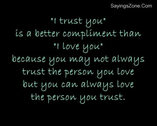 'I Trust You' Is A Better Compliment Than 'I Love You'
