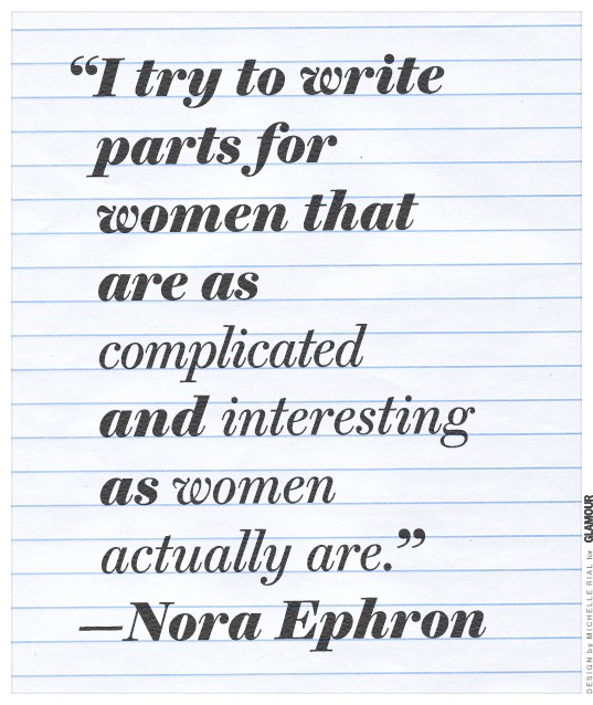"""I Try To Write Parts For Women That Are As Complicated And Interesting As Women Actually Are"""