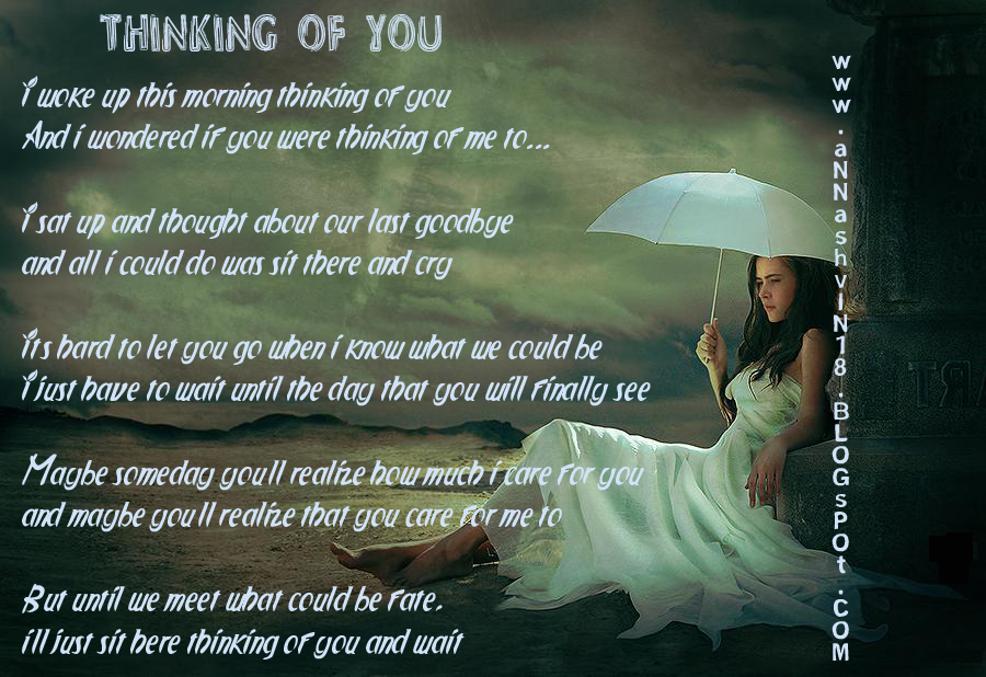 I Wake Up This Morning Thinking Of You And I Understand If You Were Thinking Of Me