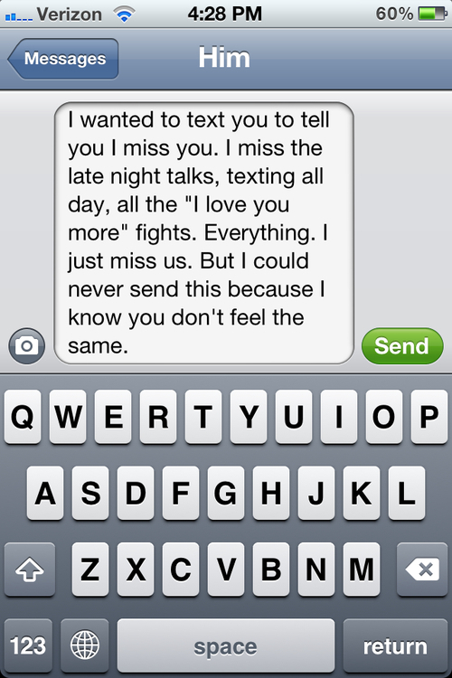 I Wanted To Text You To Tell You I Miss You