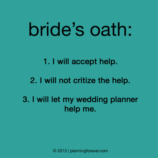 I Will Let My Wedding Planner Help Me | Quotespictures.com