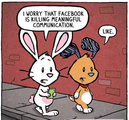 I Worry That Facebook Is Killing Meaningful Communication, Like