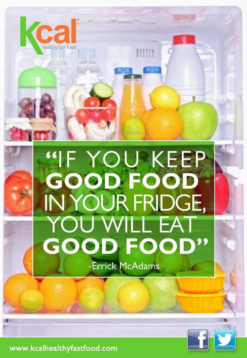 """""""If You Keep Good Food In Your Fridge, You Will Eat Good Food"""""""