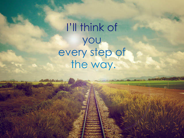 I'll Think Of You Every Step Of The Way