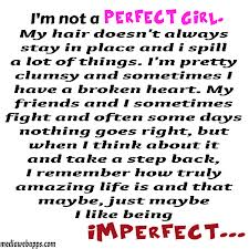 I'm Not a Perfect Girl