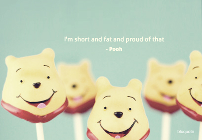I'm Short And Fat And Proud Of That