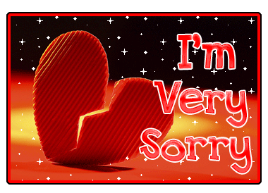 I'm Very Sorry ~ Apology Quote