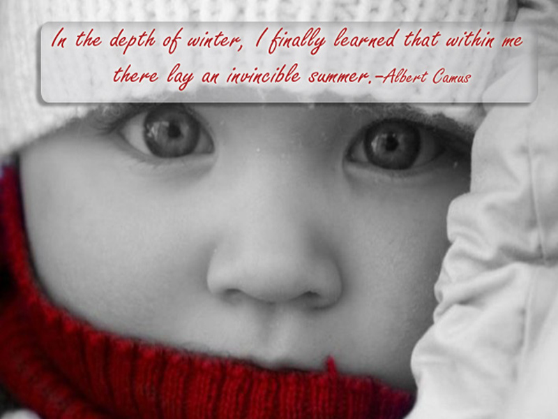 In The Depth Of Winter, I Finally Learned That Within Me There Lay An Invincible Summer