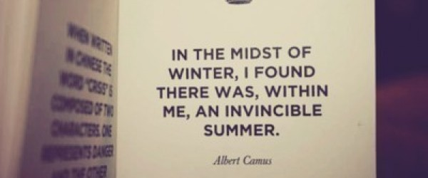 In The Midst Of Winter I Found There Was Within Me, An Invincible Summer