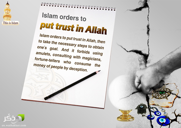 Islam Orders To Put Trust In Allah