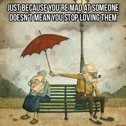 Just Because You're Mad At Someone Doesn't Mean You Stop Loving Them ~ Aplology Quotes