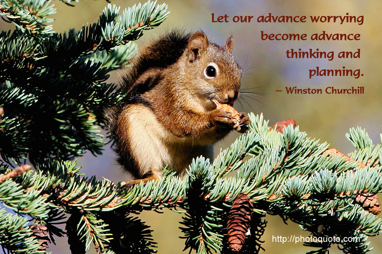 Let Your Advance Worring Become Advance Thinking And Planning