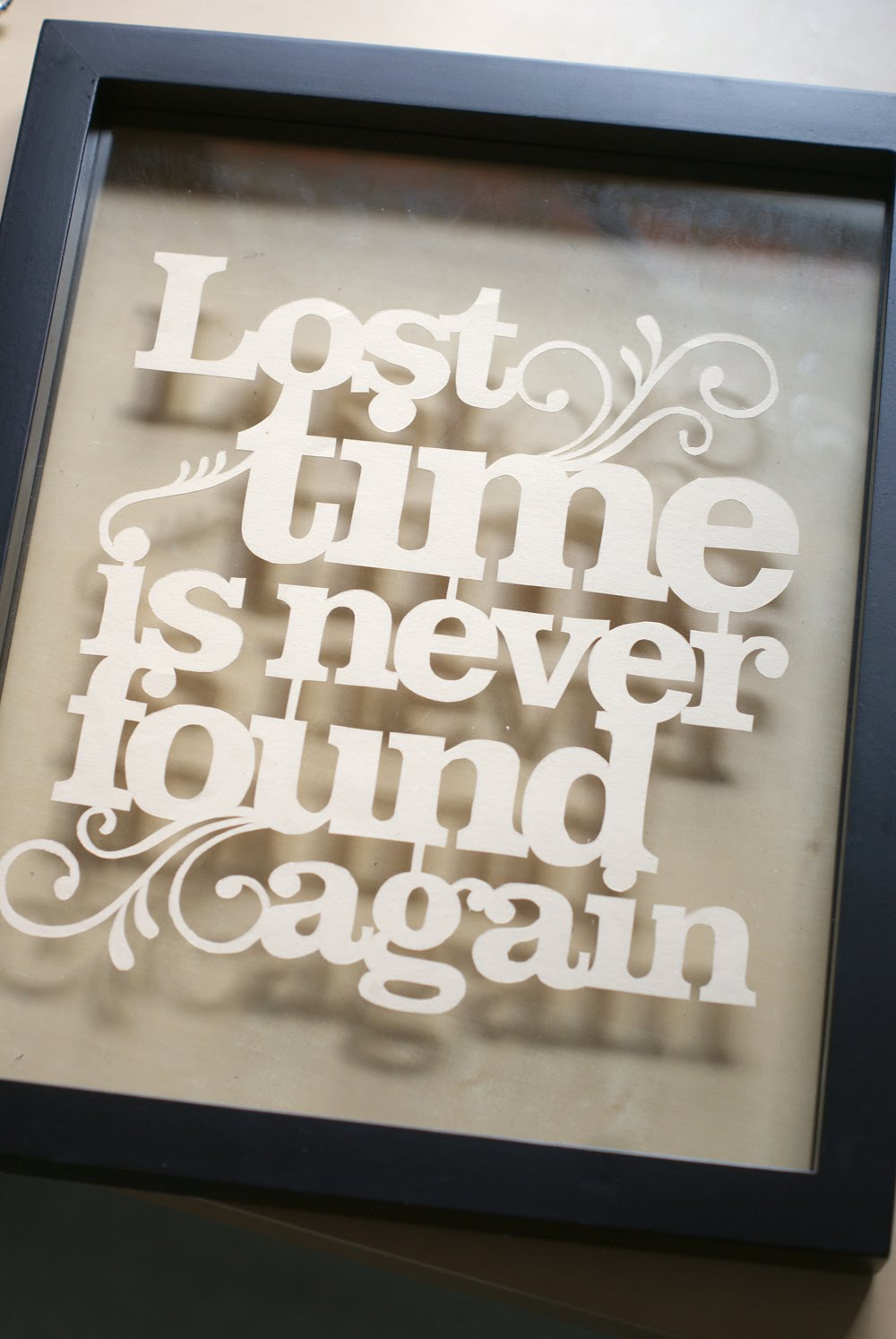 Lost Time Is Never Found Again Quote