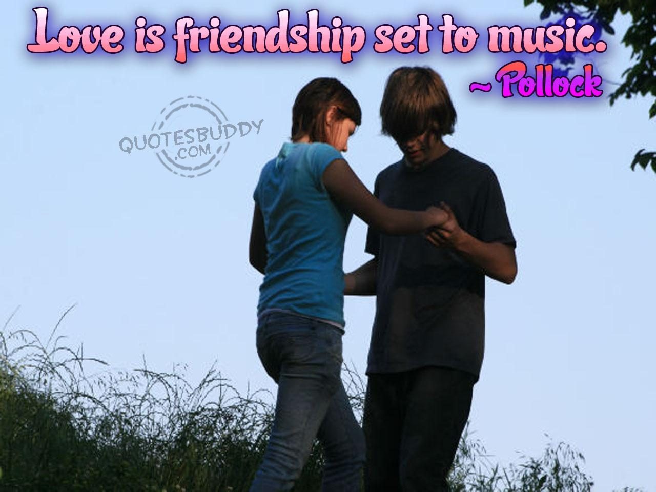 Love Is Friendship Set To Music ~ Apology Quote