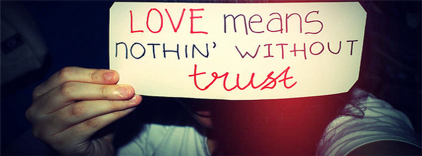 Love Means Nothing Without Trust