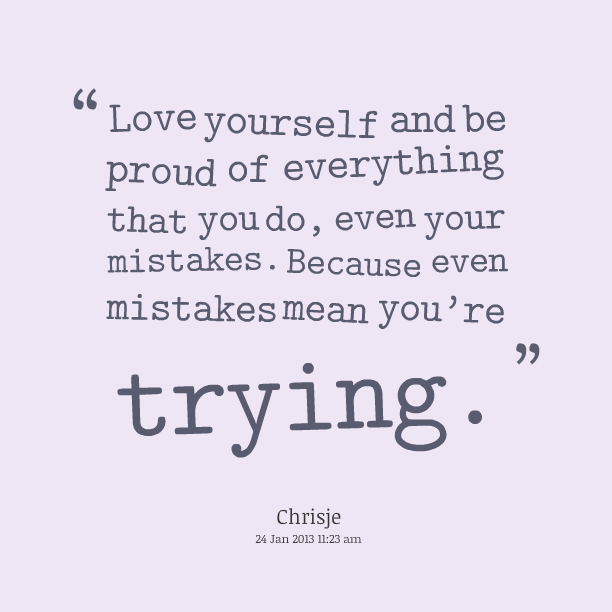 Quotes About Love Yourself : Love Quotes Proud. QuotesGram