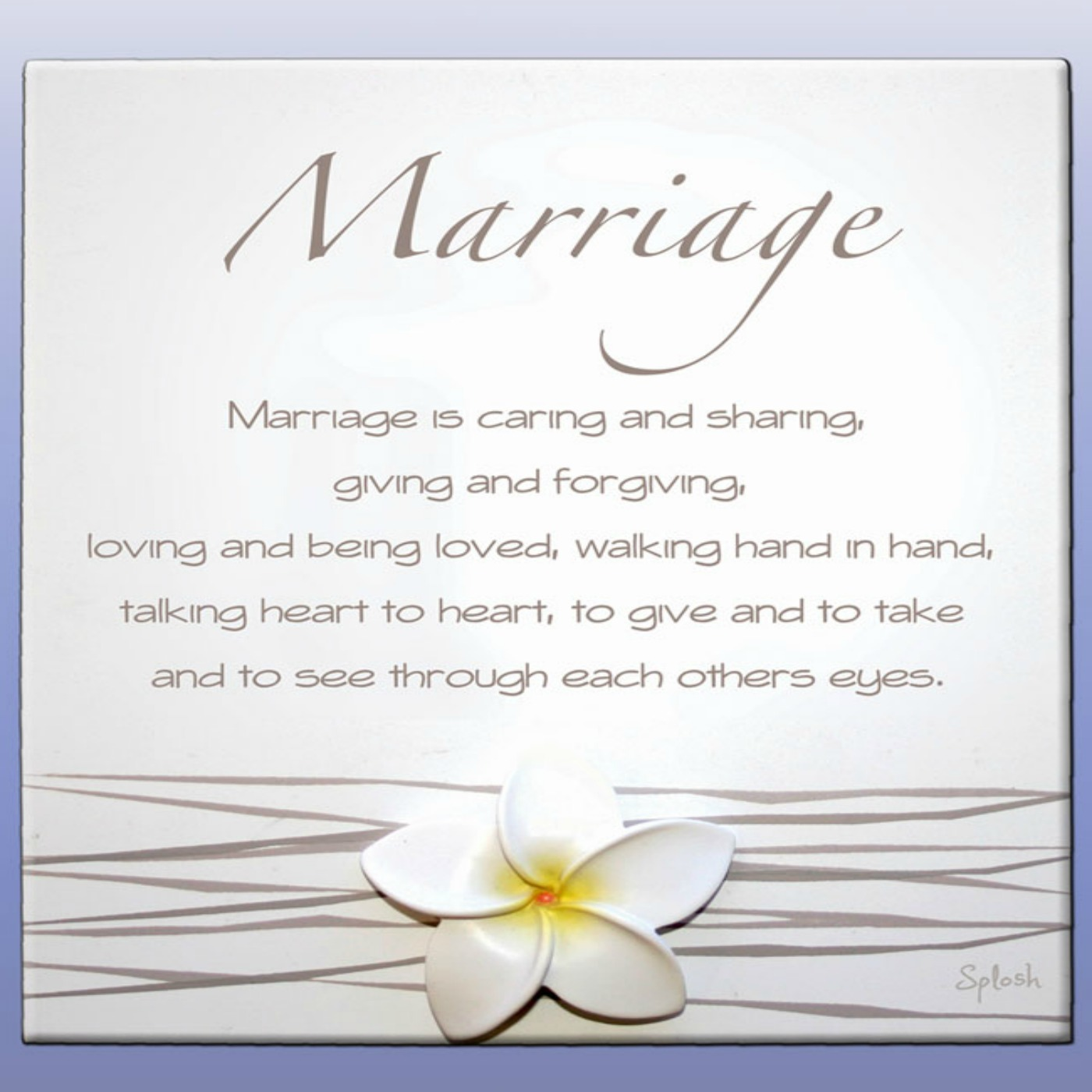 Marriage Is Caring And Sharing Giving And Forgiving