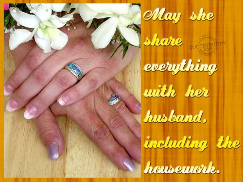 May She Share Everything With Her Husband, Including The Housework