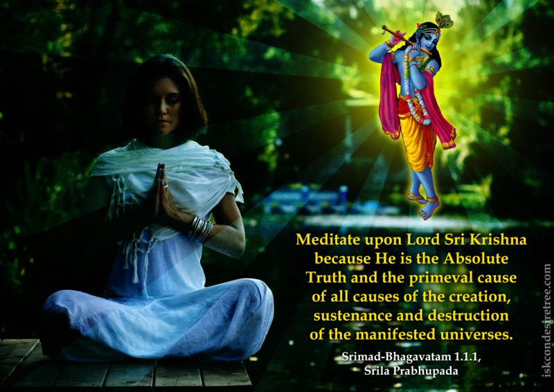 Meditate Upon Lord Shri Krishna Because He Is The Absolute Truth