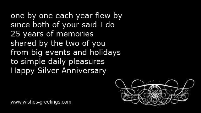 One By One Each Year Flew By Since Both Of Your Said I Do 25 Years Of Memories Shared By The Two Of You From Big Events And Holidays To Simple Daily Pleasures Happy Silver Anniversary