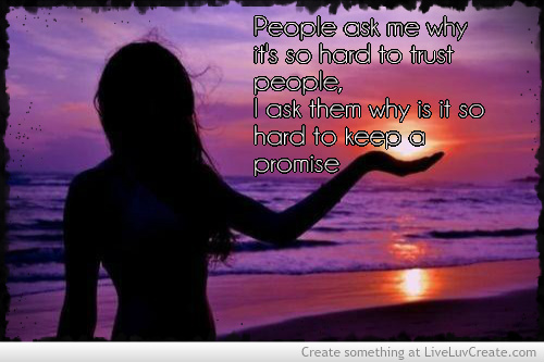 Trust Quotes Pictures and Trust Quotes Images with Message - 37