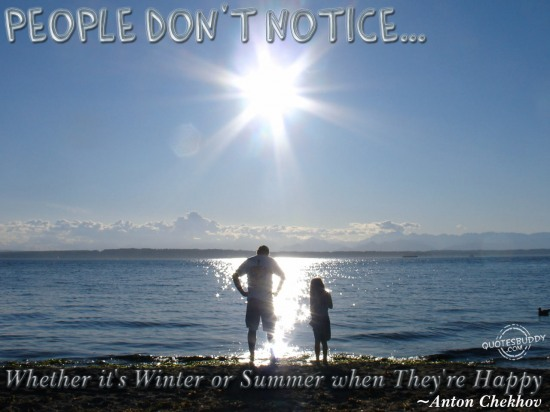 People Don't Notice Whether It's Winter Or Summer When They're Happy