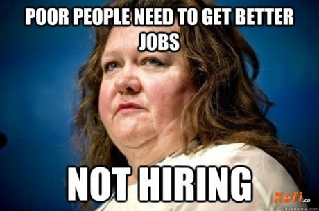 Poor People Need To Get Better Jobs Not Hiring