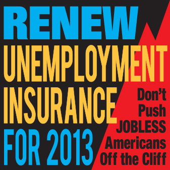 Renew Unemployment Insurance For 2013. Don't Push Jobless Americans Off The Cliff