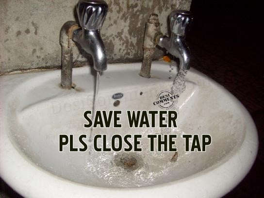 Save Water Pls Close The Tap