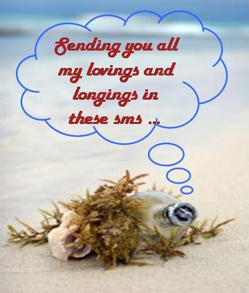 Sending You All My Lovings And Longings In These Sms