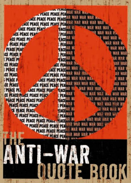 The Anti War Quote