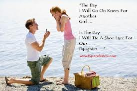 """""""The Day I Will Go On Knees For Another Girl, I The Day, I Will Tie Shoe Lace For Our Daughter"""""""