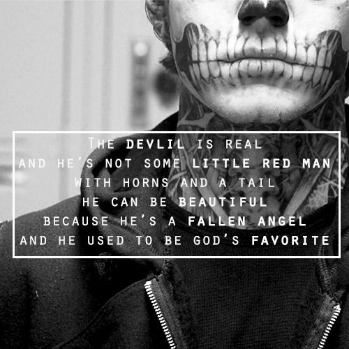 The Devil Is Real And He's Not Some Little Red Man With Horns And  a Tail ~ Apology Quote