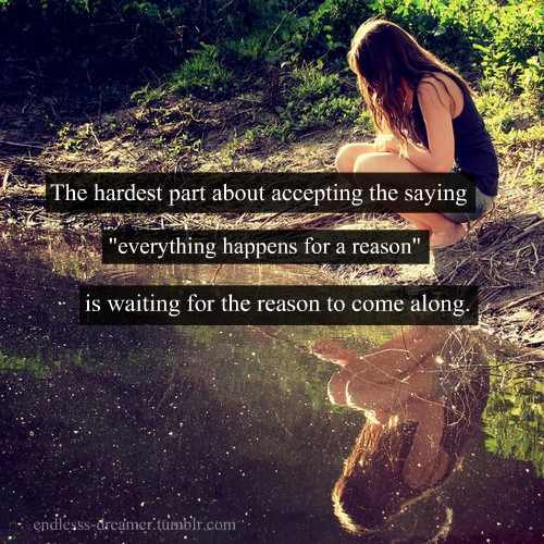 the hardest part about accepting the saying everything