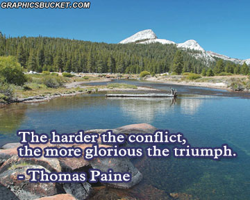 The Hardest The Conflict, The More Glorious The Triumph