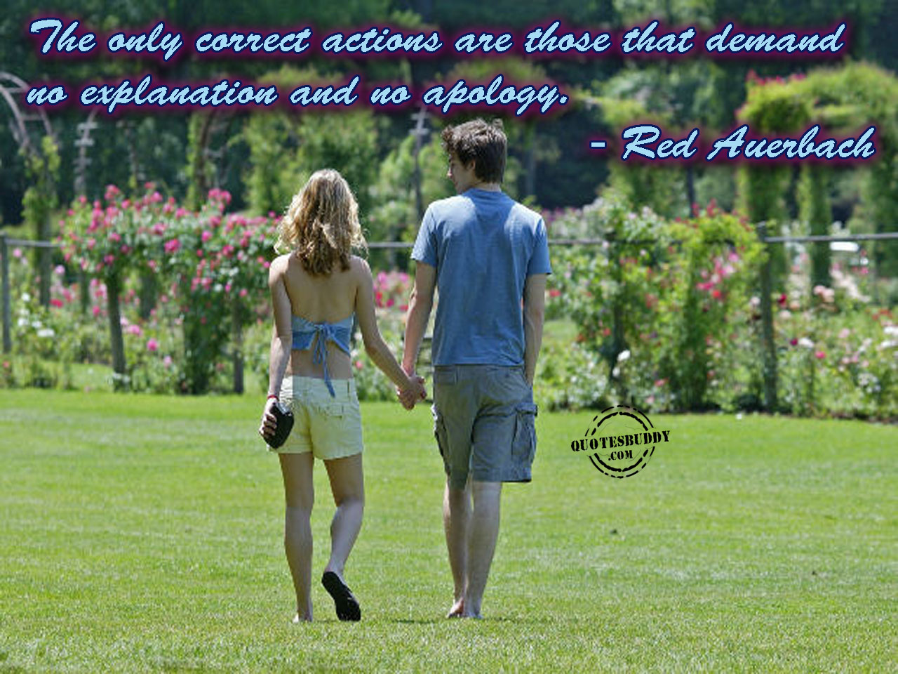 The Only Correct Actions Are Those That Demand No Explation And No Apology ~ Apology Quote