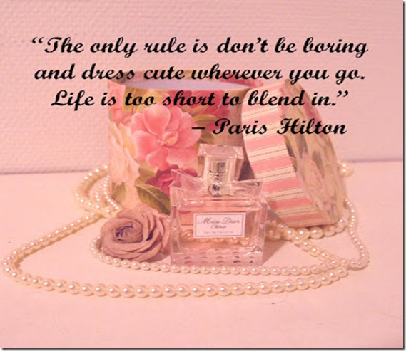 """The Only Rule Is Don't Be Boring And Dress Cute Wherever You Go. Life Is Too Short To Blend In"""