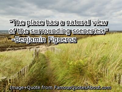 """The Place Has A Natural View Of The Surrounding Sceneries"""