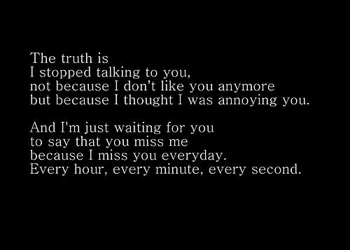The Truth Is I Stopped Talking To You