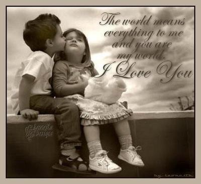 The World Means Everything To Me And You Are My World. I Love You