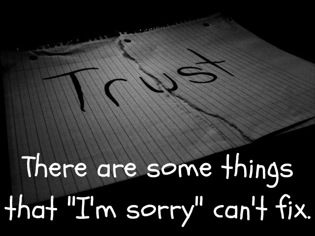 "There Are Some Things That ""I'm Sorry"" Can't Fix"