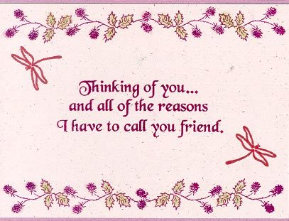 Thinking Of You And All Of The Reasons I Have To Call You Friend