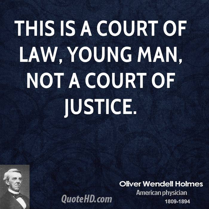 This Is A Court Of Law, Young Man, Not A Court Of Justice ~ Apology Quote