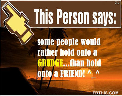 This Person Says, Some People Would Rather Would Rather Hold Onto a Grudge, Than Hold Onto a Friend! ~ Apology Quote
