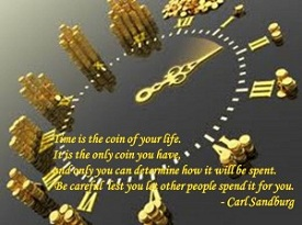 Time Is The Coin Of Your Life