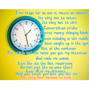 Time Stops For No One It Moves On Unaware