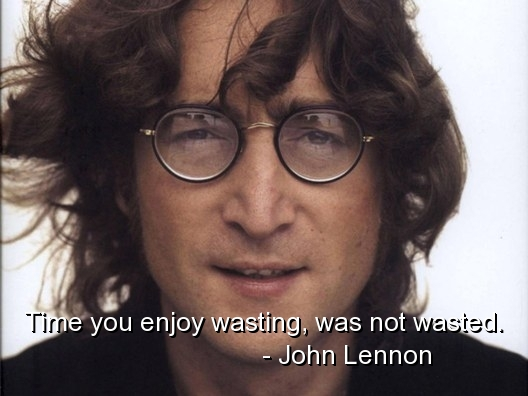 Time You Enjoy Wasting, Was Not Watched