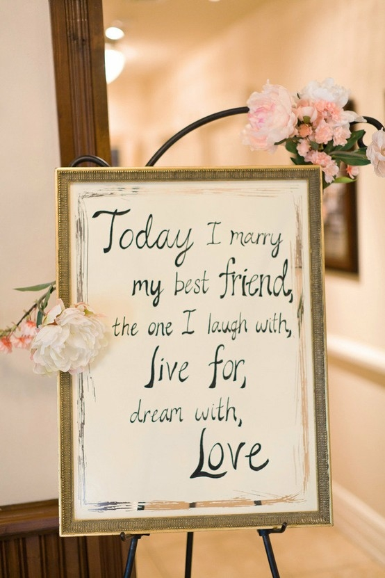 Today I Marry My Best Friend, The One I Laugh With, Live For, Dream With Love