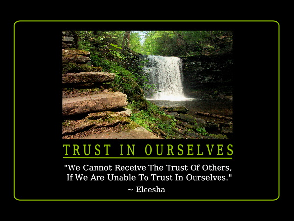 Trust In Ourselves
