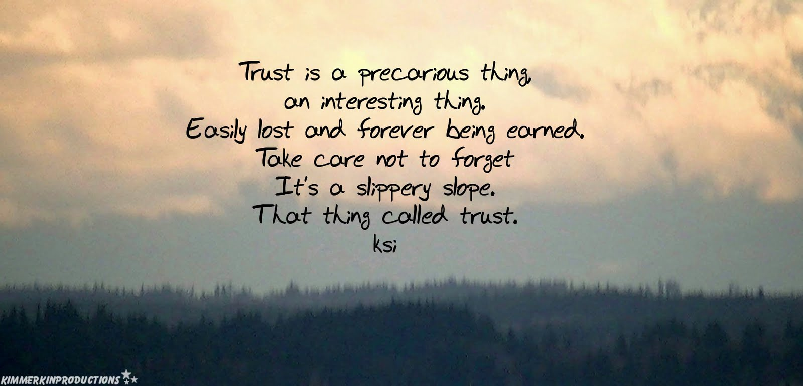 Trust Is A Precarious Thing